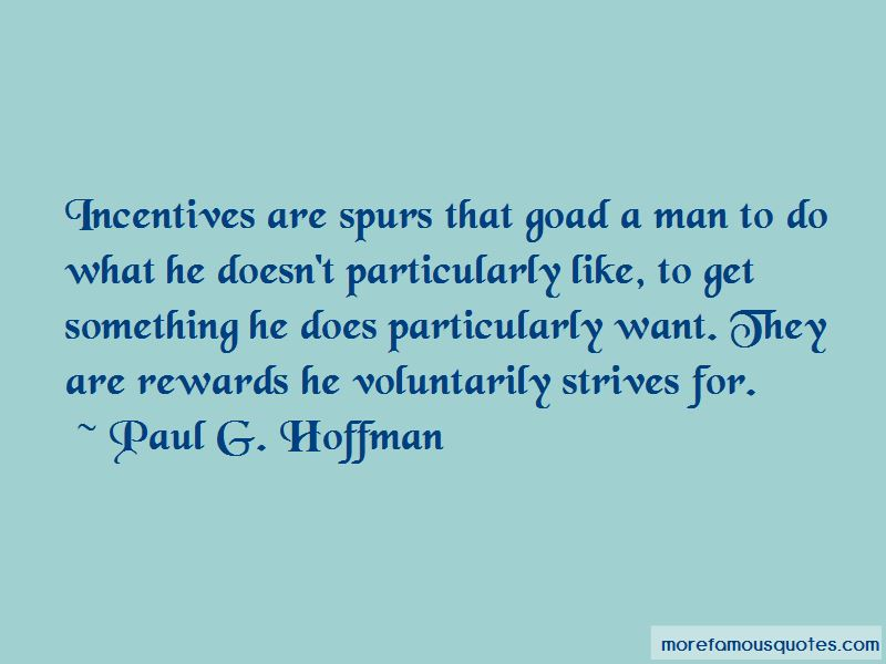 Paul G. Hoffman Quotes Pictures 3