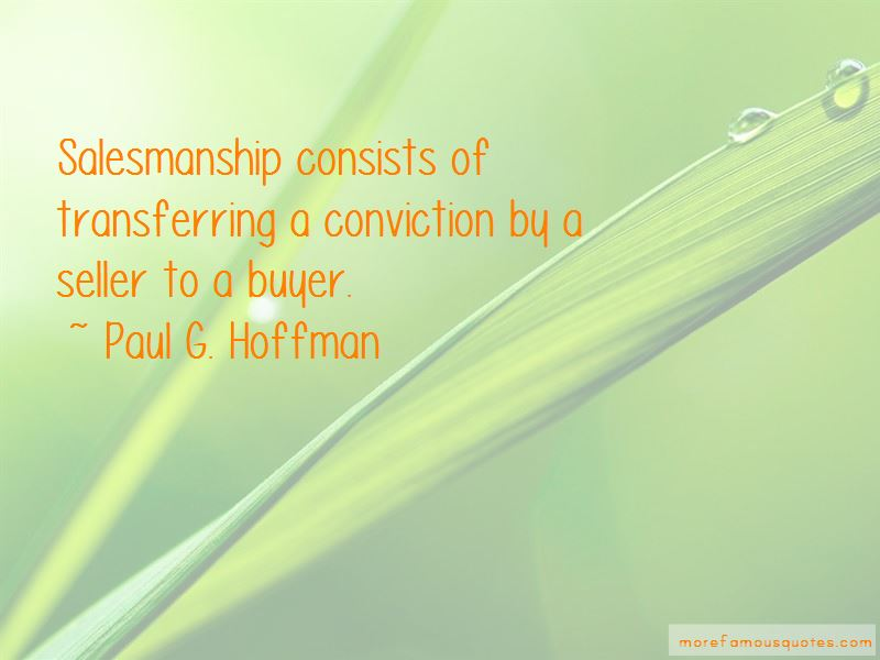 Paul G. Hoffman Quotes