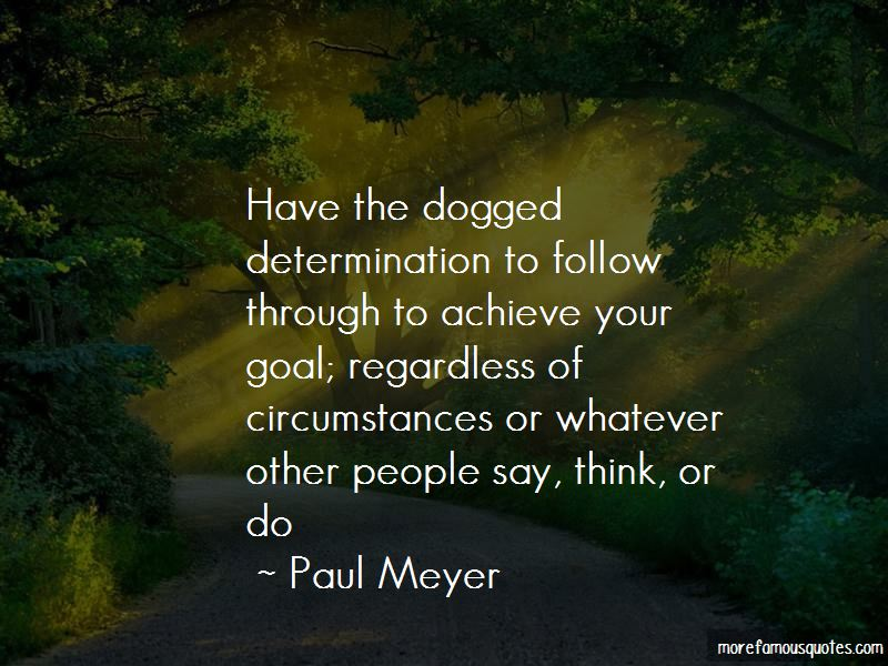 Paul Meyer Quotes Pictures 2