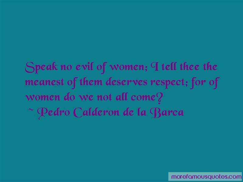 Pedro Calderon De La Barca Quotes Pictures 3