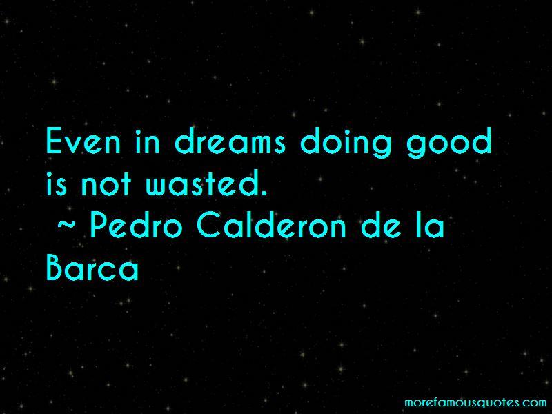 Pedro Calderon De La Barca Quotes