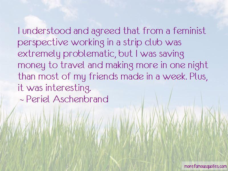 Periel Aschenbrand Quotes