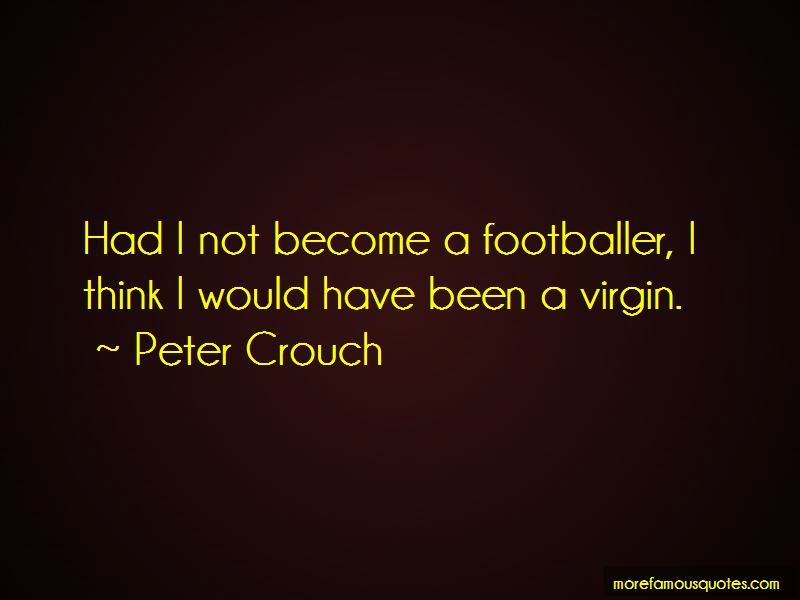 Peter Crouch Quotes Pictures 4