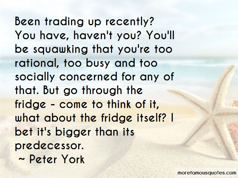 Peter York Quotes Pictures 2