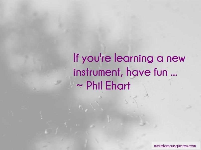 Phil Ehart Quotes Pictures 4