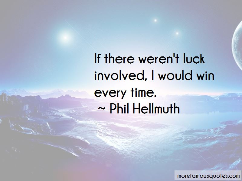 Phil Hellmuth Quotes Pictures 2