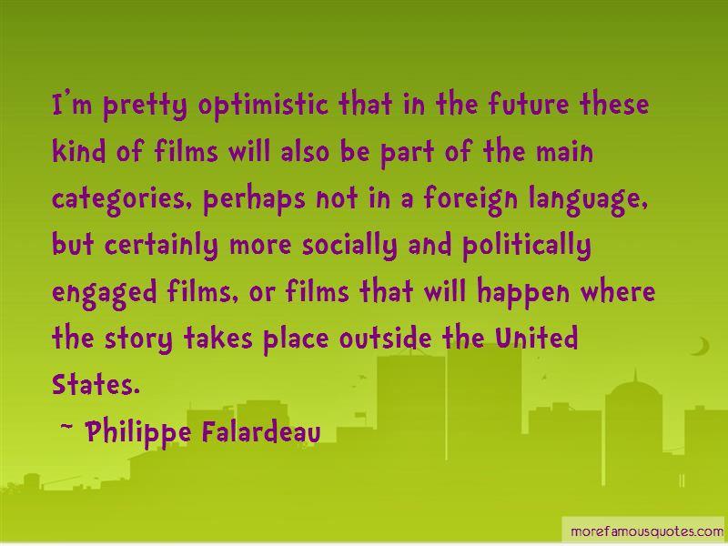 Philippe Falardeau Quotes Pictures 2
