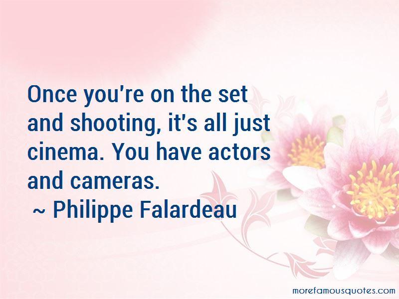 Philippe Falardeau Quotes Pictures 4
