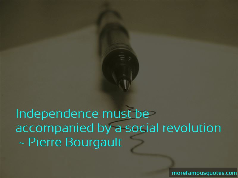 Pierre Bourgault Quotes Pictures 3