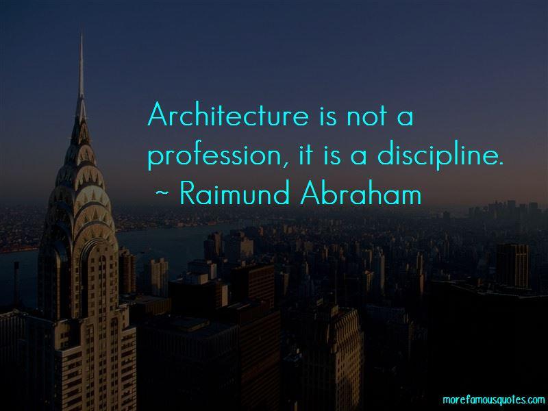 Raimund Abraham Quotes Pictures 3