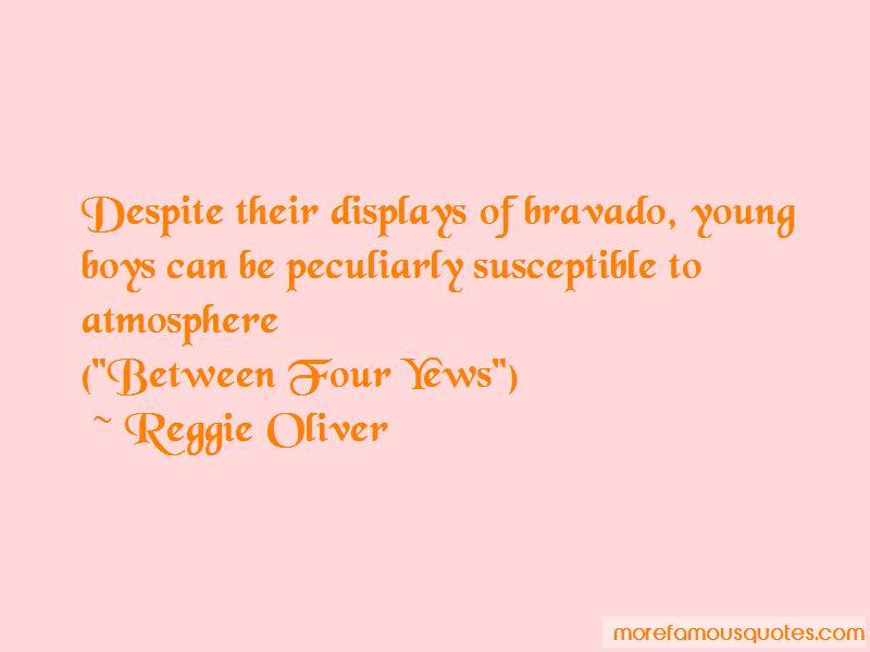 Reggie Oliver Quotes Pictures 2