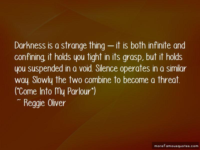 Reggie Oliver Quotes Pictures 3