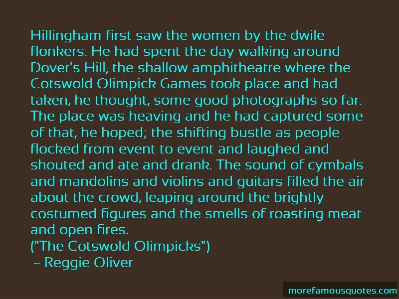 Reggie Oliver Quotes Pictures 4