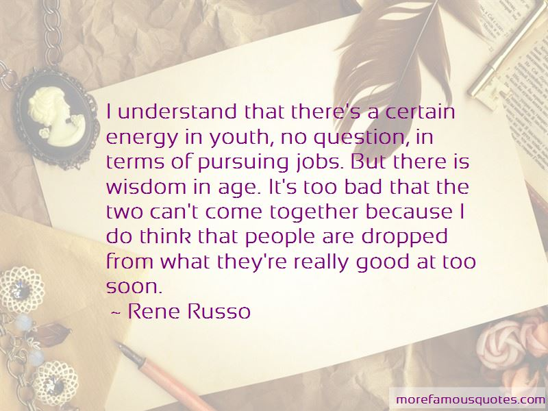 Rene Russo Quotes Pictures 2