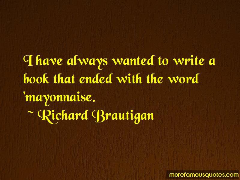 Richard Brautigan Quotes Pictures 2