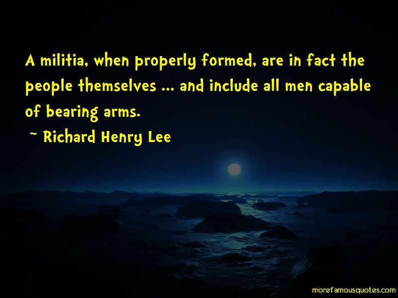 Richard Henry Lee Quotes Pictures 2
