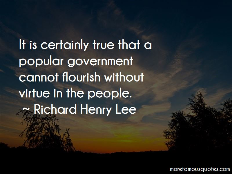 Richard Henry Lee Quotes Pictures 4