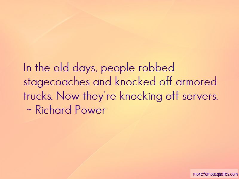 Richard Power Quotes