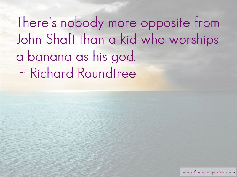 Richard Roundtree Quotes Pictures 2