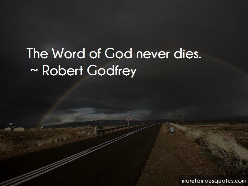 Robert Godfrey Quotes