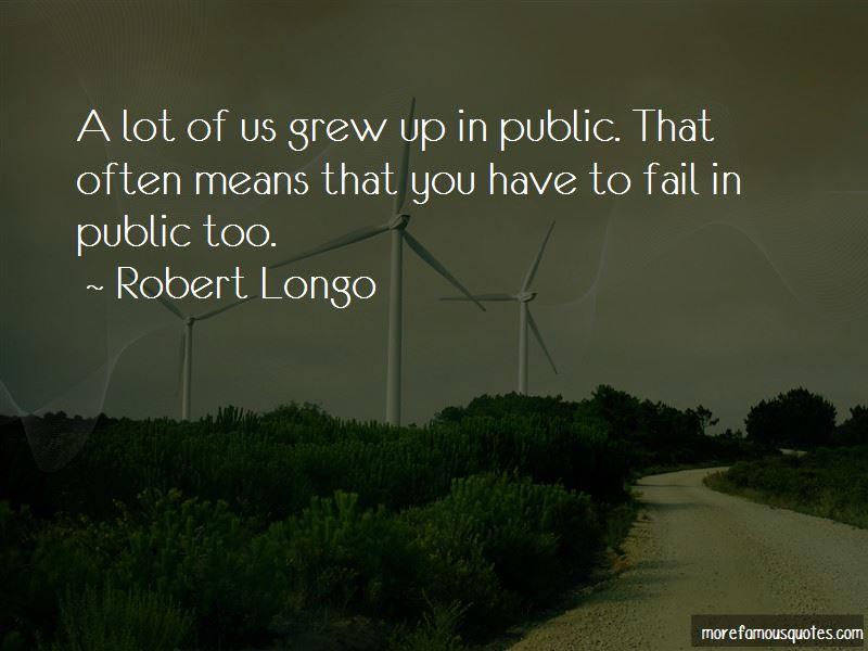 Robert Longo Quotes Pictures 2