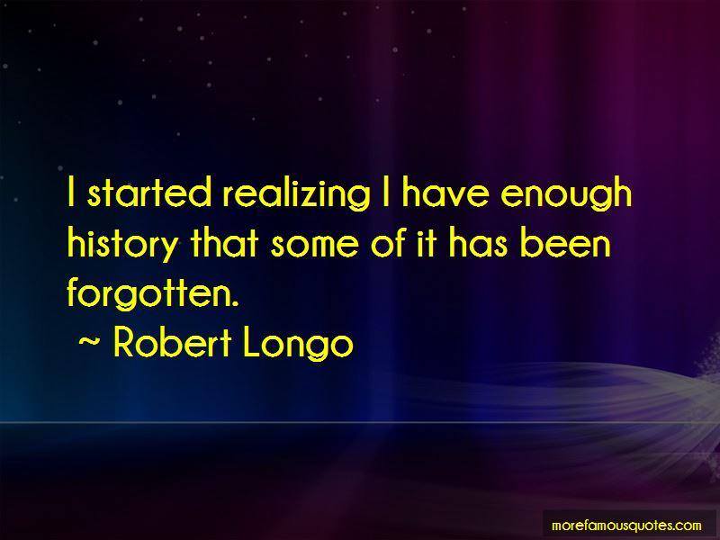 Robert Longo Quotes