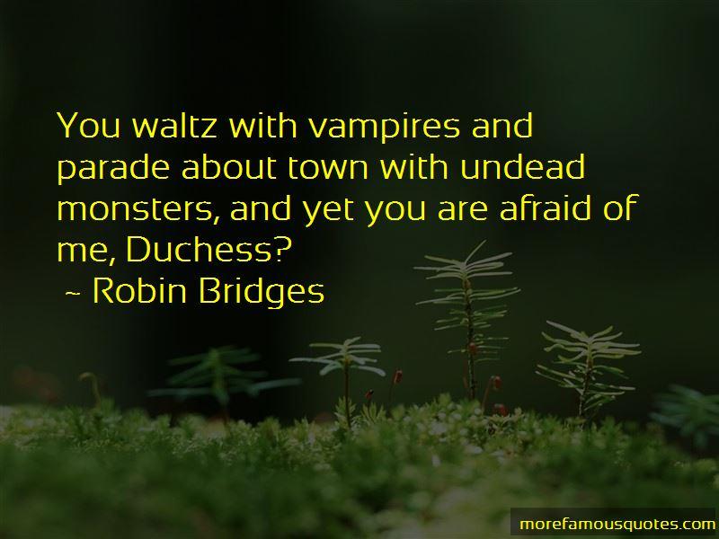 Robin Bridges Quotes Pictures 2