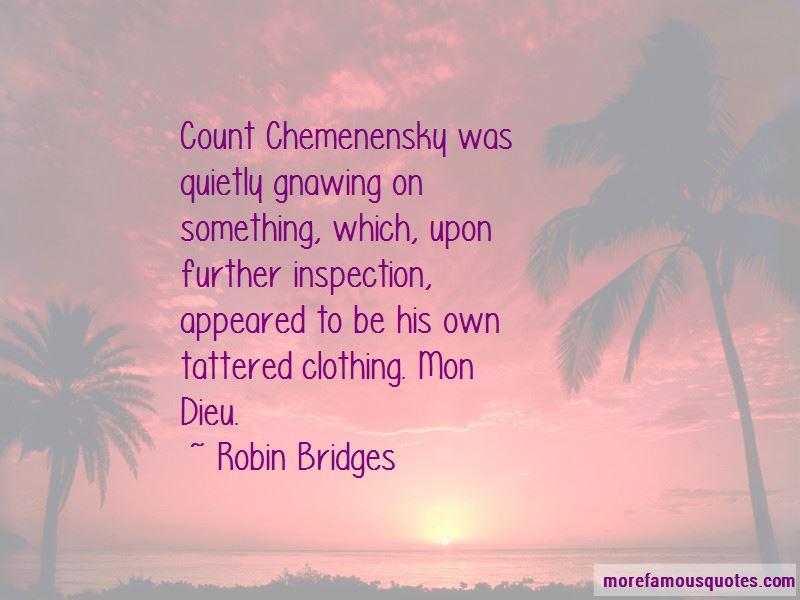 Robin Bridges Quotes