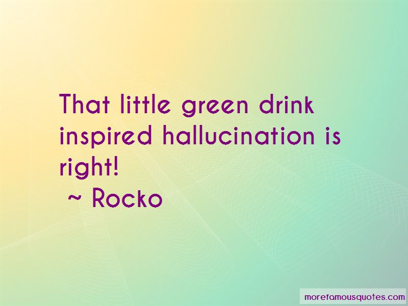 Rocko Quotes Pictures 4
