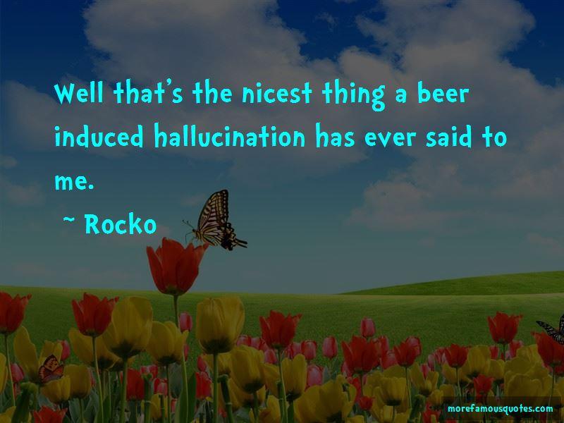 Rocko Quotes