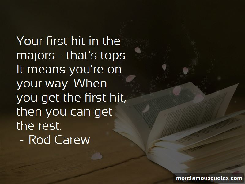 Rod Carew Quotes