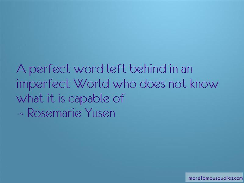 Rosemarie Yusen Quotes Pictures 4