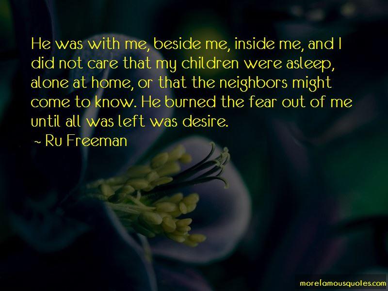 Ru Freeman Quotes