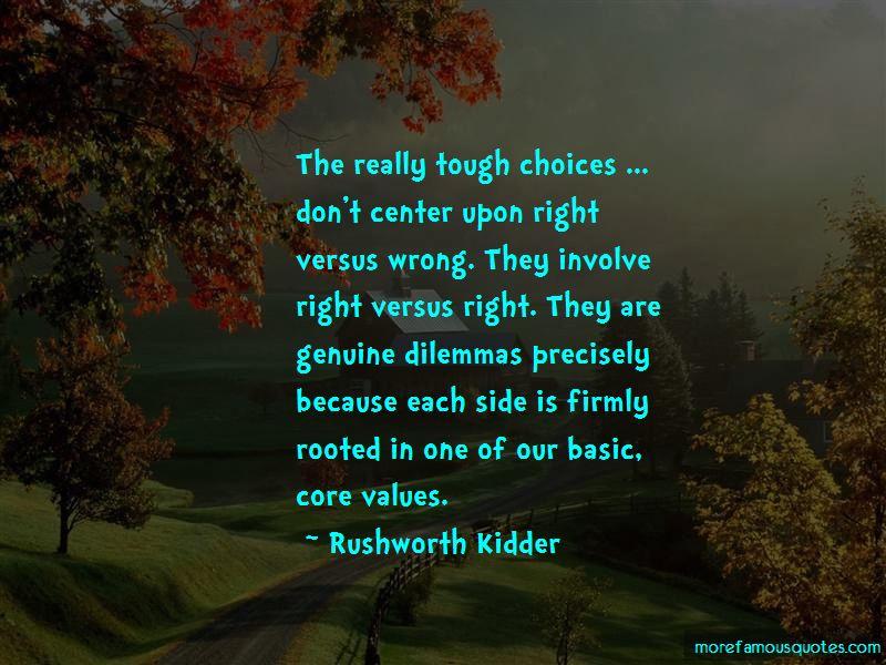 Rushworth Kidder Quotes