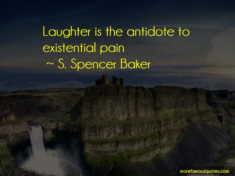S. Spencer Baker Quotes
