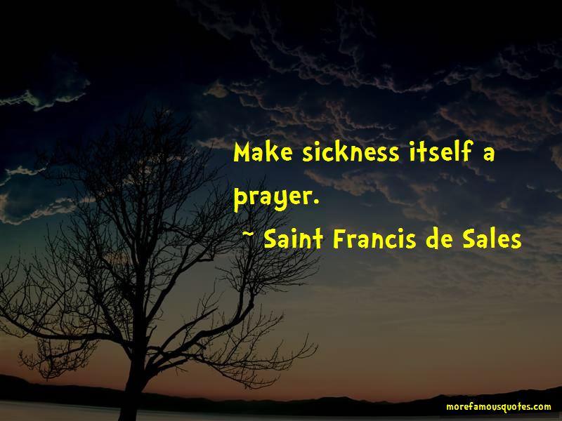 Saint Francis De Sales Quotes Pictures 4