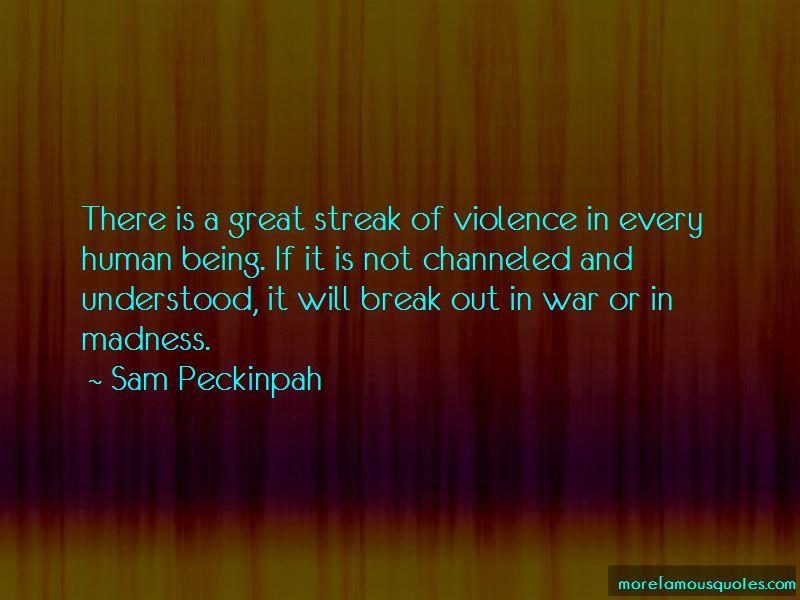 Sam Peckinpah Quotes Pictures 3
