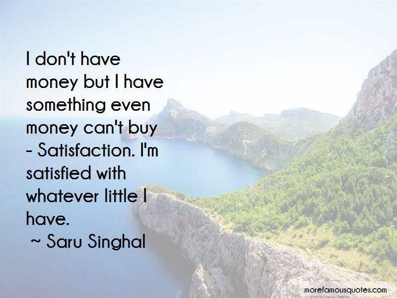 Saru Singhal Quotes