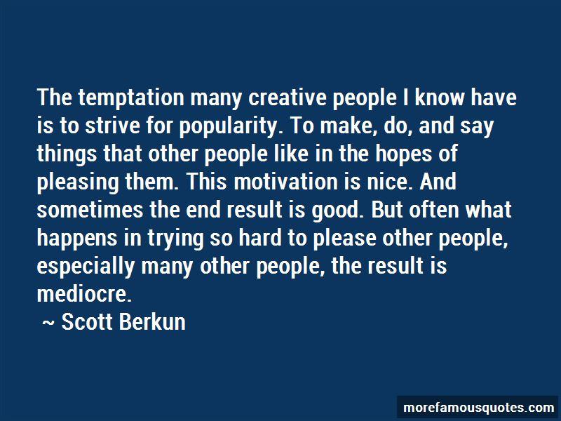 Scott Berkun Quotes