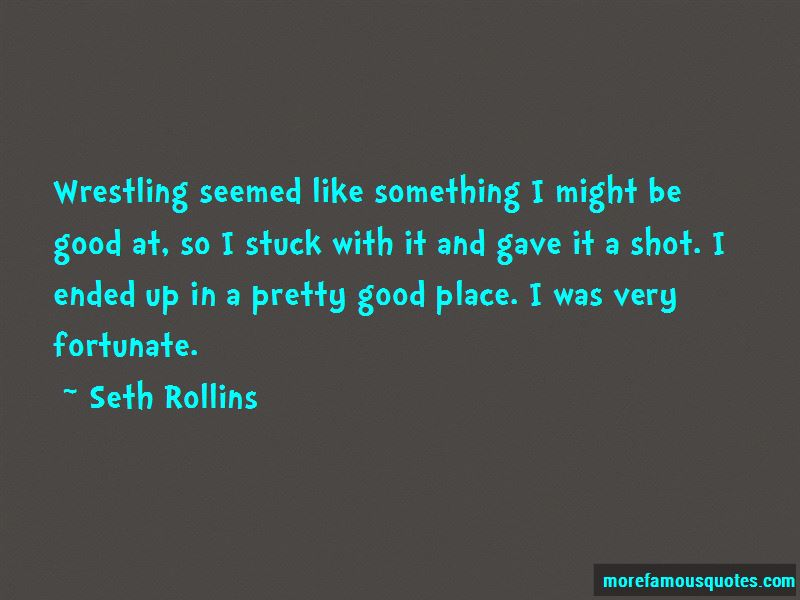 Seth Rollins Quotes Pictures 4