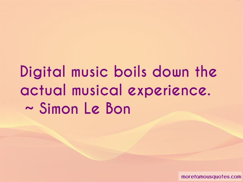 Simon Le Bon Quotes