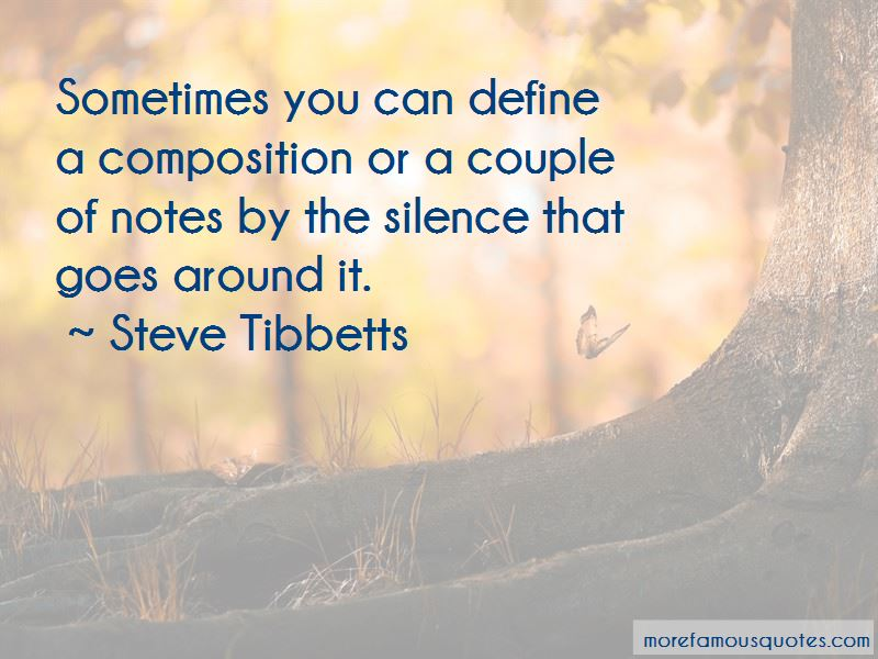 Steve Tibbetts Quotes Pictures 2