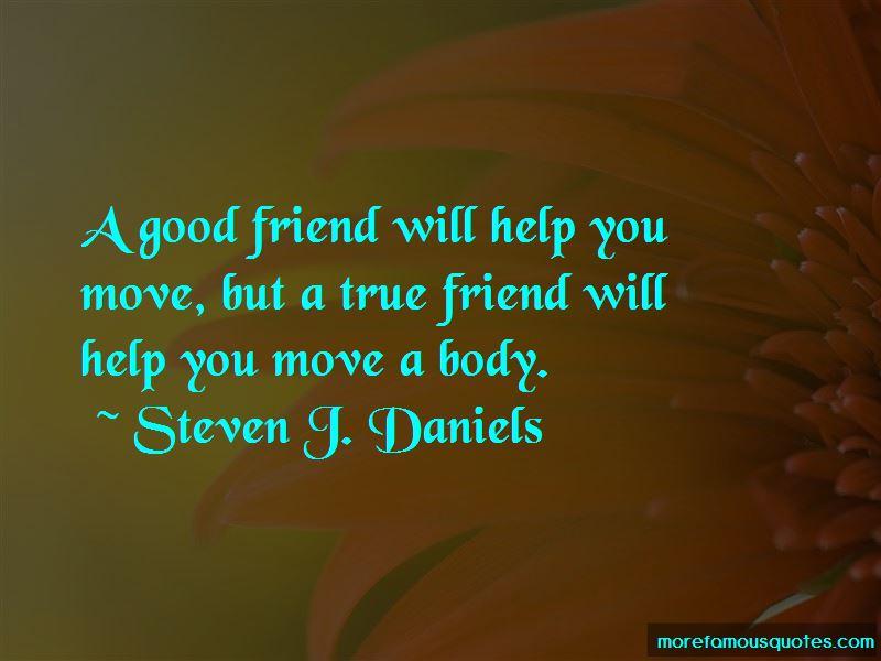 Steven J. Daniels Quotes
