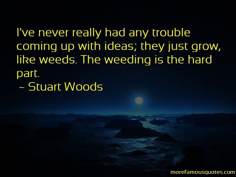 Stuart Woods Quotes Pictures 4