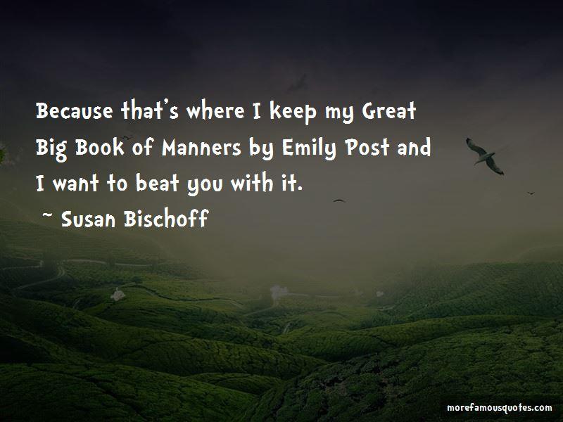 Susan Bischoff Quotes