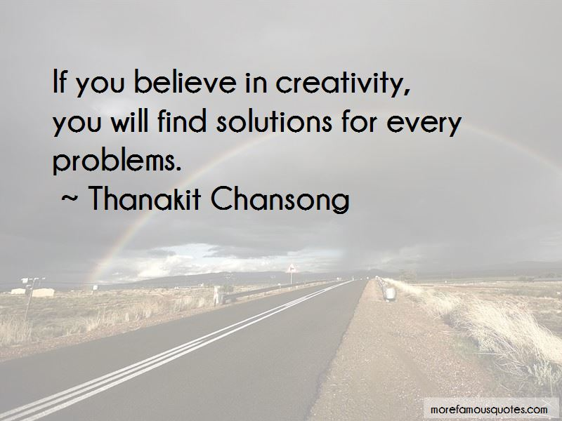 Thanakit Chansong Quotes