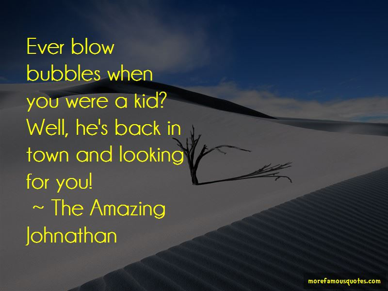 The Amazing Johnathan Quotes Pictures 3