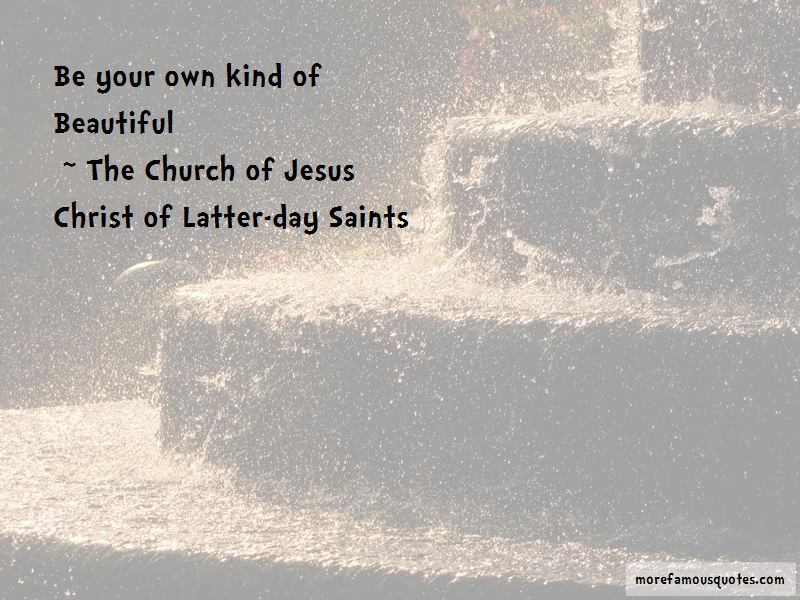 The Church Of Jesus Christ Of Latter-day Saints Quotes Pictures 2