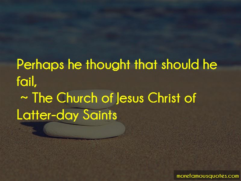 The Church Of Jesus Christ Of Latter-day Saints Quotes Pictures 3