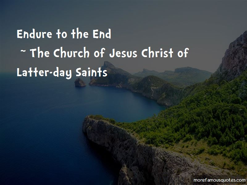 The Church Of Jesus Christ Of Latter-day Saints Quotes Pictures 4